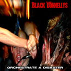 Black Donnellys: Orchestrate A Disaster [EP]