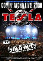 Tesla: Comin' Atcha Live! 2008 [DVD]