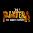 The Best Of Pantera: Far Beyond The Great Southern