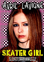 Avril Lavigne: Skater Girl [DVD]
