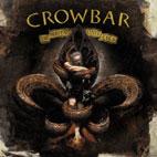 Crowbar: The Serpent Only Lies