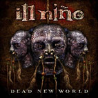 Ill Niño: Dead New World