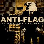Anti-Flag: The Bright Lights Of America
