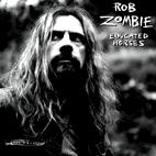 Rob Zombie: Educated Horses