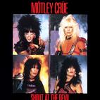 Mötley Crüe: Shout At The Devil