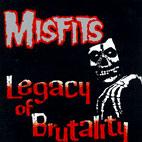 Misfits: Legacy Of Brutality