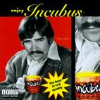 Incubus: Enjoy Incubus