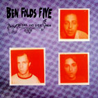 Ben Folds Five: Whatever And Ever Amen
