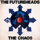 The Futureheads: The Chaos