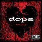 Dope: No Regrets