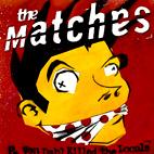 Matches: E. Von Dahl Killed The Locals