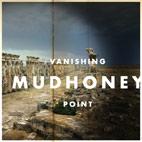 Mudhoney: Vanishing Point