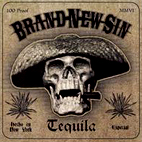 Brand New Sin: Tequila