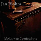 Jan Blohm: Melkstraat Confessions