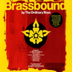 The Ordinary Boys: Brassbound