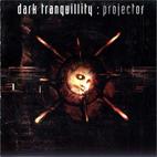 Dark Tranquillity: Projector