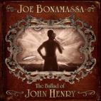 Joe Bonamassa: The Ballad Of John Henry