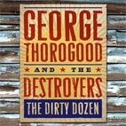 George: The Dirty Dozen