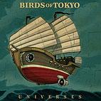 Birds of Tokyo: Universes