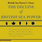 British Sea Power: The Decline Of British Sea Power