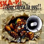 Ska-P: Que Corra La Voz