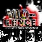 Vio-lence: Oppressing The Masses