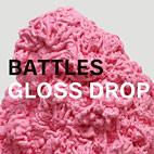 Battles: Gloss Drop