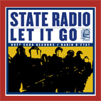 State Radio: Let It Go