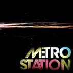 Metro Station: Metro Station