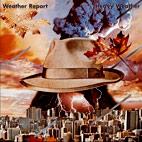 Weather Report: Heavy Weather