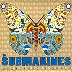 The Submarines: Honeysuckle Weeks