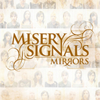 Misery Signals: Mirrors