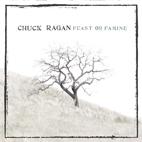 Chuck Ragan: Feast Or Famine