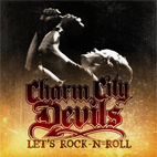 Charm City Devils: Let's Rock-N-Roll