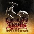 Charm City Devils: Let's Rock-N-Roll