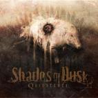 Shades Of Dusk: Quiescence