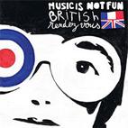 Music Is Not Fun: British Rendez-vous