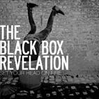 The Black Box Revelation: Set Your Head On Fire