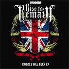 Rise to Remain: Bridges Will Burn EP