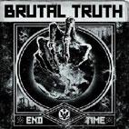 Brutal Truth: End Time