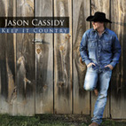 Jason Cassidy: Keep It Country