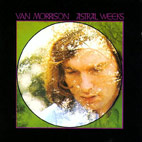 Van Morrison: Astral Weeks