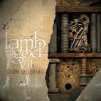 Lamb of God: VII: Sturm und Drang
