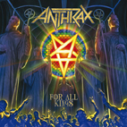 Anthrax: For All Kings
