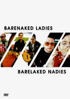 Barelaked Nadies [DVD]