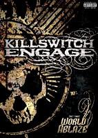 Killswitch Engage: Set This World Ablaze [DVD]