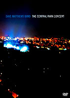 Dave Matthews Band: The Central Park Concert [DVD]
