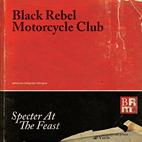 Black Rebel Motorcycle Club: Specter At The Feast