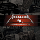 Metallica: Six Feet Down Under [EP]