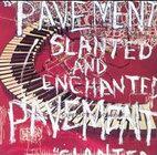 Pavement: Slanted And Enchanted